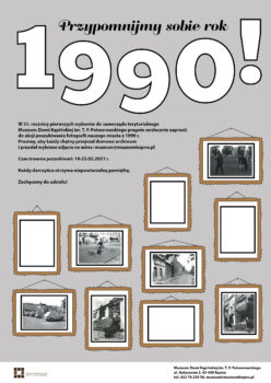 Plakat na środku rok 1990 i hasło Przypominijmy sobie rok 1990 akcja poszukiwania fotografii na dole zbiór różnych zdjęć w ramkach i kilka pustych