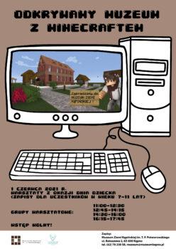 Plakat na warsztaty z okazji dnia dziecka u góry tytuł odkrywamy muzeum z minecraftem. Na środku rysunek komputera stacjonarnego u dołu godziny warsztatów od 11:00 do 18:00