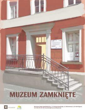 Plakat fasady budynku muzeum w Kępnie wejście i napis muzeum zamknięte