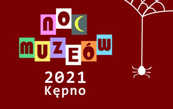 Napis kolorowy Noc Muzeów 2021 Kępno sieć z pająkiem po bokach