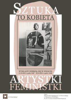 Plakat na wykład Sztuka to kobieta, który odbędzie się 13 października 2021 r. o godz. 9:00 oraz 20.10.2021 r. o godz. 14:00 w muzeum na środku kobieta studentka T. P. Potworowskiego trzymająca jego obraz dokoła trzy koła.